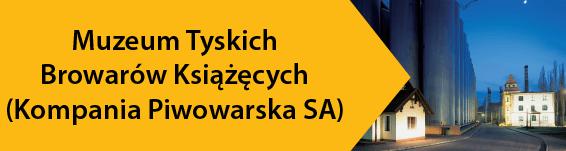 Muzeum Tyskich Browarów Książęcych (Kompania Piwowarska SA)