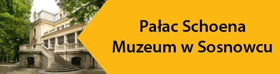 Pałac Schoena Muzeum w Sosnowcu