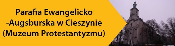 Parafia Ewangelicko-Augsburska w Cieszynie (Muzeum Protestantyzmu)