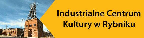 Industrialne Centrum Kultury w Rybniku